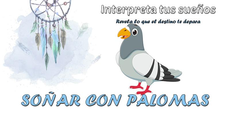 significado soñar con palomas